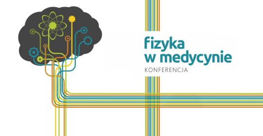 Konferencja dla uczniów Fizyka w medycynie
