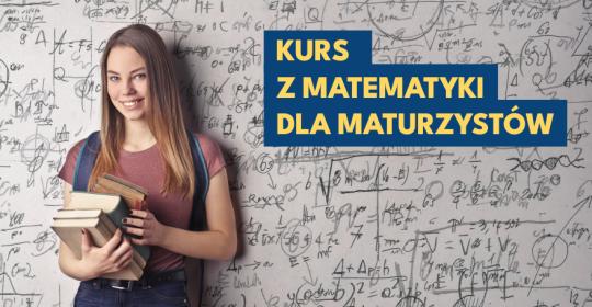 Kurs z matematyki dla maturzystów